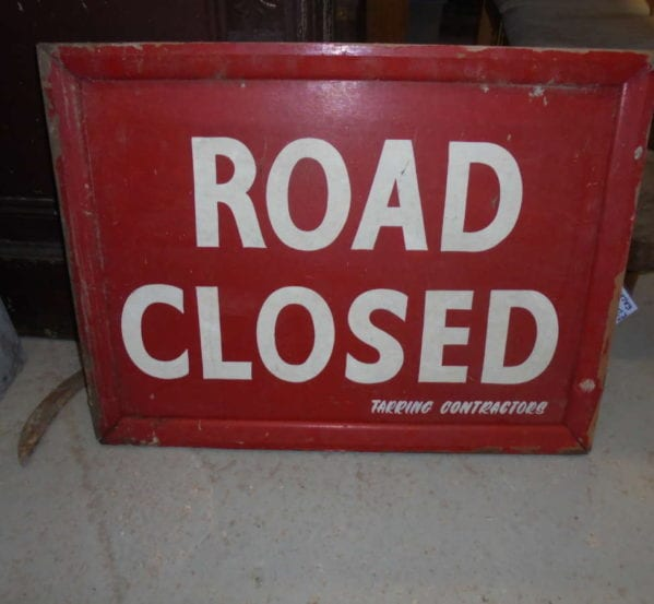 Reclaimed Road Closed Sign